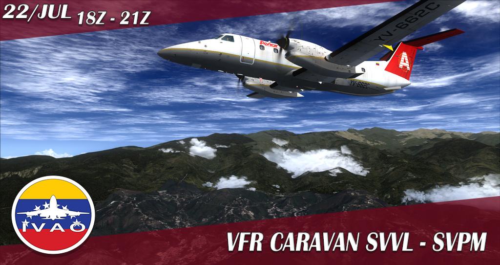 [VE] VFR CARAVAN SVVL - SVPM